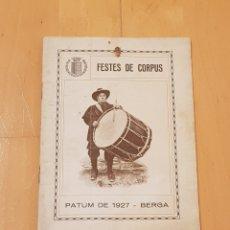 Coleccionismo: BERGA LA PATUM AÑO 1927 PROGRAMA ORIGINAL.GRAN ESTADO.. Lote 156562566