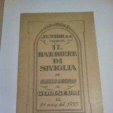 Coleccionismo: IL BARBIERE DI SIVIGLIA PROGRAMA DE 1935 , COLISEUM. Lote 156562654