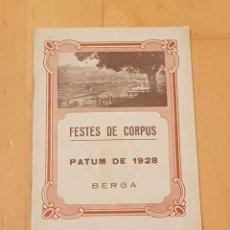 Coleccionismo: BERGA LA PATUM PROGRAMA AÑO 1928.ORIGINAL.GRAN ESTADO.. Lote 156562900