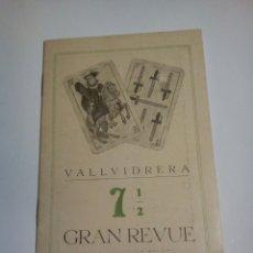 Coleccionismo: PROGRAMA VALLVIDRERA 7 1/2 GRAN REVEU. Lote 156563029