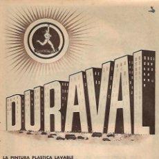 Coleccionismo: AÑO 1956 RECORTE PRENSA PUBLICIDAD PINTURA DURAVAL HISPANO AMERICANA DE PINTURAS. Lote 156563174