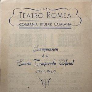1952 Teatro Romea. Compañía titular catalana. Inauguración de la cuarta temporada 16x22,2cm
