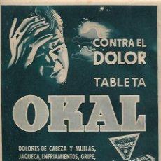 Coleccionismo: AÑO 1956 RECORTE PRENSA PUBLICIDAD OKAL TABLETA CALMANTE DOLOR DE CABEZA DIGESTOVITAL. Lote 158750970