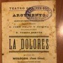 Coleccionismo: PROGRAMA TEATRO DEL TÍVOLI BARCELONA LA DOLORES.JOSE FELIU CODINA TOMAS BRETON.MOLGOSA(JOSÉ ORIOL). Lote 159153501