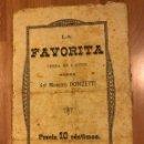 Coleccionismo: LA FAVORITA.OPERA EN 4 ACTOS MAESTRO DONIZETTI. Lote 159154016