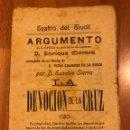 Coleccionismo: PROGRAMA TEATRO DEL TÍVOLI BARCELONA.LA DEVOCIÓN DE LA CRUZ.ENRIQUE MORERA.EUSEBIO SIERRA. Lote 159155278