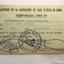 Coleccionismo: ONDA (CASTELLÓN) CARNET TEMPORADA (1969-70) ACOTADO DE LA ASOCIACIÓN DE CAZA Y PESCA DE ONDA. Lote 159768064