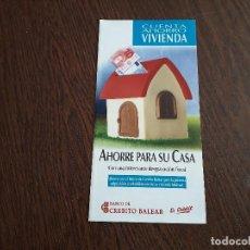 Coleccionismo - folleto de publicidad banco de crédito balear, cuenta ahorro vivienda. - 159798098