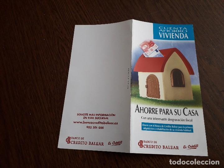 Coleccionismo: folleto de publicidad banco de crédito balear, cuenta ahorro vivienda. - Foto 3 - 159798098