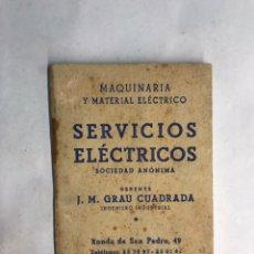 Coleccionismo: BARCELONA. LIBRITO MAQUINARIA Y MATERIAL ELÉCTRICO TEM INTERRUPTORES Y CONMUTADORES (H.1950?). Lote 160198864