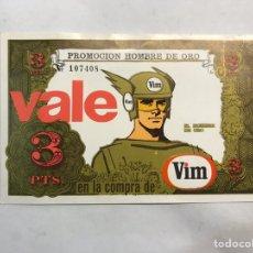 Coleccionismo: PUBLICIDAD VIM CLOREX. DESCUENTO VALE PROMOCIONAL POR 3 PESETAS EL HOMBRE DE ORO. Lote 160199878