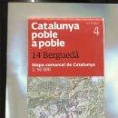 Coleccionismo: CATALUNYA POBLE A POBLE NUMERO 14: BERGUEDA (MAPA COMARCAL DE CATALUNYA). Lote 160667897