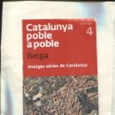 Coleccionismo: CATALUNYA POBLE A POBLE NUMERO 4: BERGA (IMATGES AERIES DE CATALUNYA). Lote 160667910