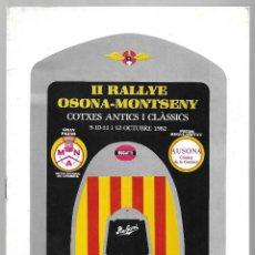 Coleccionismo: PROGRAMA II RALLYE OSONA-MONTSENY DE COTXES ANTICS I CLASSICS, OCTUBRE DE 1982.. Lote 161367770