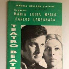 Coleccionismo: PROGRAMA TEATRO BEATRIZ VIDAS PRIVADAS.MARIA LUISA MERLO CARLOS LARRAÑAGA TERESA RABAL. Lote 162040416