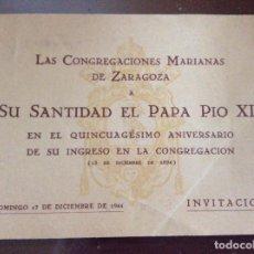 Coleccionismo: INVITACIÓN SU SANTIDAD EL PAPA PIO XII 1944. Lote 162607514