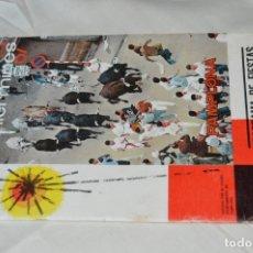 Coleccionismo: ANTIGUO PROGRAMA - SANFERMINES 67 - PROGRAMA DE FIESTAS AÑO 1967 - 40 PÁGINAS + PORTAS/CONTRAPORTADA. Lote 163112038