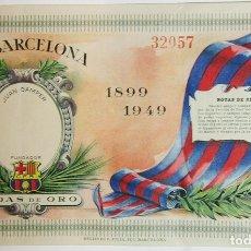 Sammelleidenschaft Papier - [Boleto.] Club de Futbol Barcelona. Bodas de Oro. 1899-1949. - 164190041