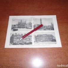 Coleccionismo: ANTIGUA LÁMINA 1908: BRUSELAS. PALACIO REAL. HOTEL DE VILLE. CASAS. PALACIO DE LAS CORPORACIONES. Lote 164770090