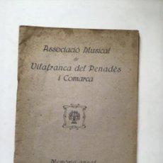 Coleccionismo: ASSOCIACIÓ MUSICAL DE VILAFRANCA DEL PENEDÈS I COMARCA MEMORIA ANUAL 1929-1930.. Lote 164885578