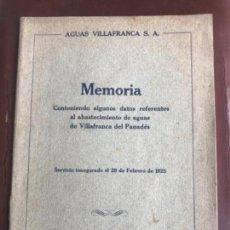 Coleccionismo: AGUAS DE VILAFRANCA DEL PENEDES, MEMORIA 1925.. Lote 182814857