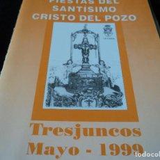 Coleccionismo: FIESTAS DEL SANTISIMO CRISTO DEL POZO 1999 TRESJUNCOS CUENCA. Lote 165013174