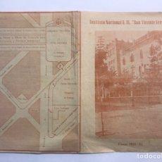 Coleccionismo: VALENCIA. CALENDARIO ESCOLAR. INSTITUTO NACIONAL E.M. SAN VICENTE FERRER A.1951-52). Lote 165138672