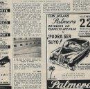 Coleccionismo: AÑO 1954 RECORTE PRENSA PUBLICIDAD HOJAS DE AFEITAR LA PALMERA CONCURSO COCHE MERCEDES. Lote 165259390
