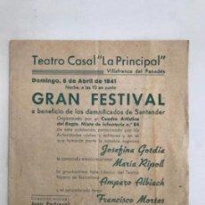 """Coleccionismo: PROGRAMA DE VILAFRANCA DEL PENEDÈS 1941- TEATRO CASAL """" LA PRINCIPAL"""" . Lote 166099126"""