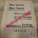 Coleccionismo: GUERRA CIVIL, PROPAGANDA PATRIOTICA ZOTAL, HOJA DE PERIODICO. Lote 166482898