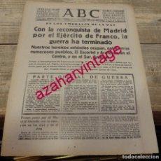 Coleccionismo: FIN DE LA GUERRA CIVIL, HOJA DE PERIODICO ABC DE 29 DE MARZO DE 1939. Lote 166483078