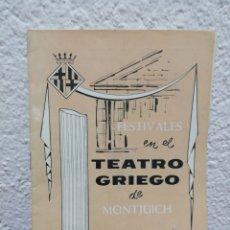 Coleccionismo: PROGRAMA DE FESTIVALES EN EL TEATRO GRIEGO DE MONTJUICH. VERANO DE 1963.. Lote 166486674