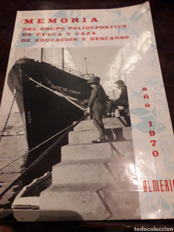 MEMORIA. POLIDEPORTIVO DE PESCA Y CAZA AÑO 1970 ALMERIA (Coleccionismo - Laminas, Programas y Otros Documentos)