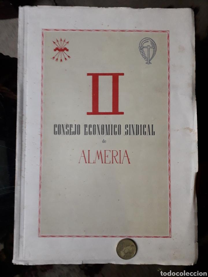 II CONSEJO ECONÓMICO SINDICAL DE ALMERÍA (Coleccionismo - Laminas, Programas y Otros Documentos)