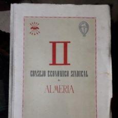 Coleccionismo: II CONSEJO ECONÓMICO SINDICAL DE ALMERÍA. Lote 166719908