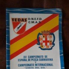 Coleccionismo: LIBRETO FEDAS. XV CAMPEONATO ESPAÑA, PESCA SUBMARINA Y CAMPEONATO INTERNAC. COSTA DEL SOL. ALMERÍA. Lote 166779885
