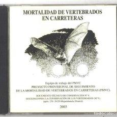 Coleccionismo: CD. MORTALIDAD DE VERTEBRADOS EN CARRETERAS, 2003 SCV. NUEVO. Lote 166826178