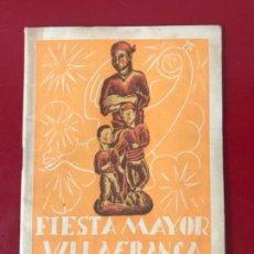 Coleccionismo: PROGRAMA DE FIESTA MAYOR DE VILAFRANCA DEL PENEDES 1940. . Lote 166982520