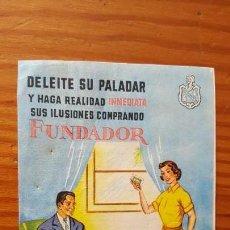 Coleccionismo: FUNDADOR EL COÑAC DE DOMENECQ DELEITE SU PALADAR - ANTIGUA PUBLICIDAD AÑOS 50-60. Lote 167112792