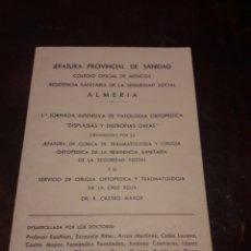 Coleccionismo: 1ª JORNADA INTENSIVA PATOLOGÍA ORTOPÉDICA. DR. CASTRO MAYOR. ALMERÍA 1971.. Lote 167238354