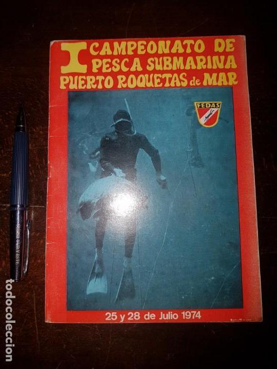 FEDAS. I CAMPEONATO PESCA SUBMARINA PUERTO ROQUETAS DE MAR. ALMERÍA. 1974. (Coleccionismo - Laminas, Programas y Otros Documentos)