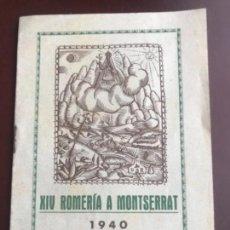 Coleccionismo: PROGRAMA DE LA XIV ROMERÍA A MONTSERRAT- 1940 VILAFRANCA DEL PENEDES.. Lote 182814848