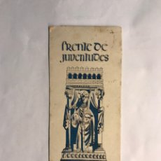 Coleccionismo: FRENTE DE JUVENTUDES. DIPTICO EXPOSICIÓN FOTOGRAFÍCA DE ACTIVIDADES. BARCELONA (A.1952). Lote 167995686