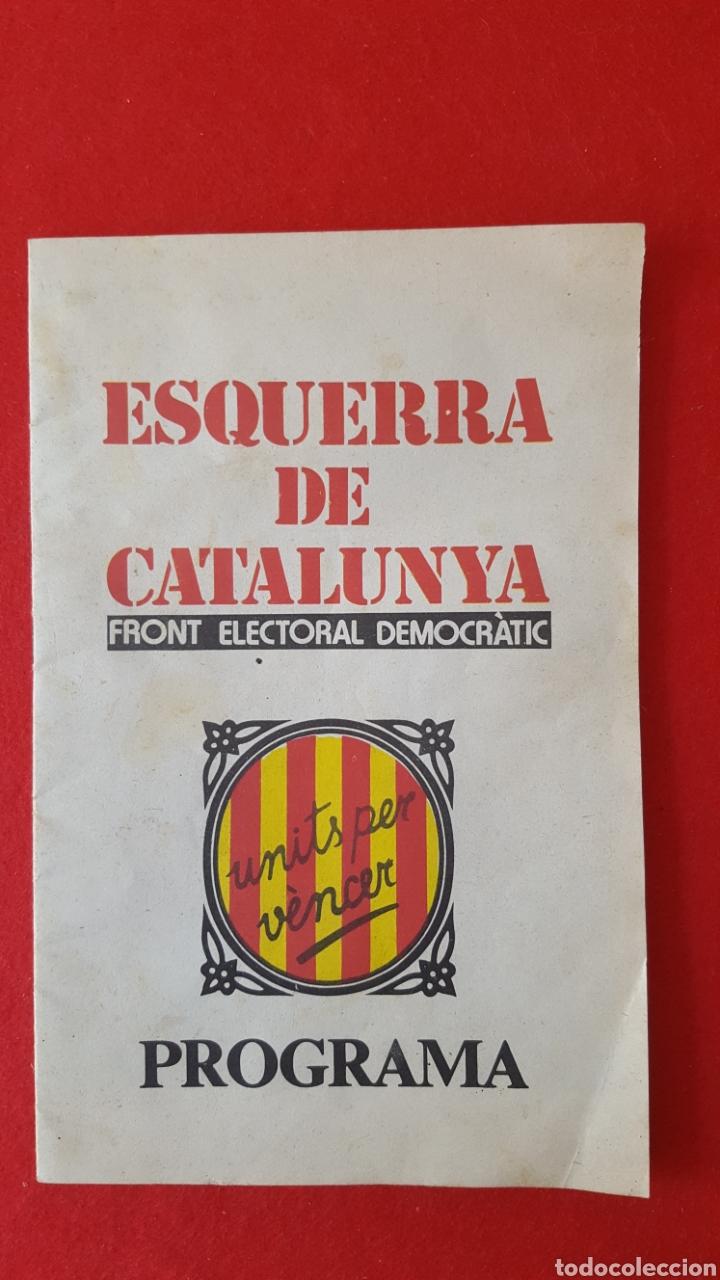 PROGRAMA ELECTORAL . ESQUERRA REPUBLICANA DE CATALUÑA. 1977 (Coleccionismo - Laminas, Programas y Otros Documentos)