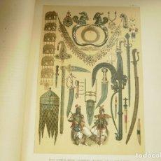 Coleccionismo: LAMINA LITOGRAFIA S. XIX. EDAD ANTIGUA MEDIA Y MODERNA.ADORNOS JOYAS Y ARMAS INDIAS. Lote 168097388