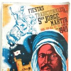 Coleccionismo: ALCOY (ALICANTE) - PROGRAMA FIESTAS TRADICIONALES DE SAN JORGE MARTIR AÑO 1940 - BUEN ESTADO. Lote 169748608