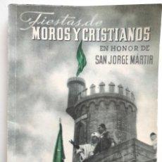 Coleccionismo: ALCOY (ALICANTE) - PROGRAMA FIESTAS DE MOROS Y CRISTIANOS EN HONOR DE SAN JORGE MARTIR AÑO 1944. Lote 169748864