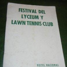Coleccionismo: PROGRAMA FESTIVAL DEL LYCEUM Y LAWN TENNIS CLUB - HOTEL NACIONAL CUBA 1939. Lote 170450320