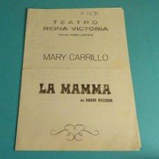 Coleccionismo: PROGRAMA DE MANO TEATRO REINA VICTORIA. MARY CARRILLO. SANCHO GRACIA. Mª LUISA SAN JOSE. Lote 171085724