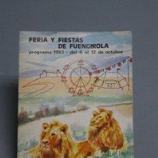 Coleccionismo: PROGRAMA FERIA Y FIESTAS DE FUENGIROLA AÑO 1983 -CLUB DE LEONES. Lote 171087525